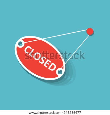Red closed hanging sign with moving appearance. Flat design, no transparency, no gradients. - stock vector