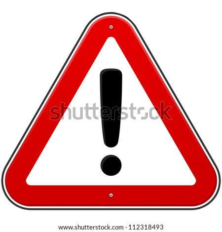 Red Exclamation Sign - Danger Triangle Road sign isolated on white background - stock vector