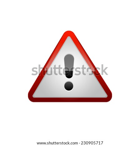 Red Exclamation Sign. Vector - stock vector