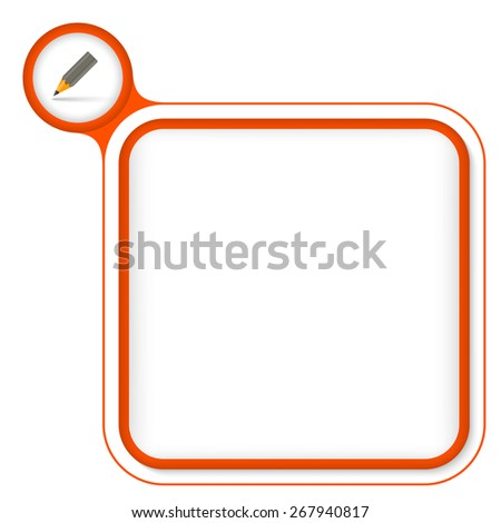 Red frame for your text and pencil - stock vector
