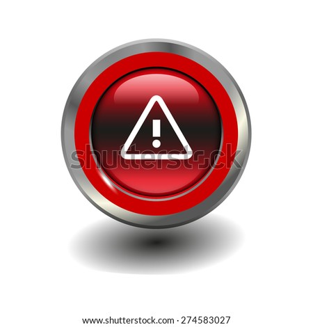 Red glossy button with metallic elements and white icon alert, vector design for website - stock vector