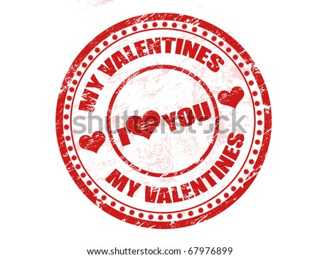 Red grunge rubber stamp with the text my valentines - I love you, written inside the stamp - stock vector