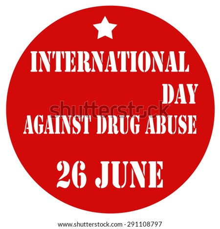 Red label with text International day Against Drug Abuse,vector illustration - stock vector