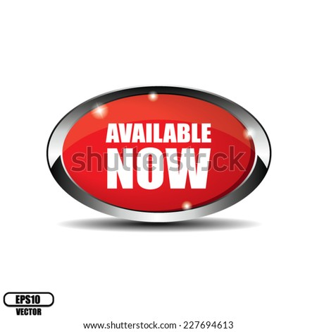Red Oval Available Now Button With Metallic Border  - Vector  - stock vector