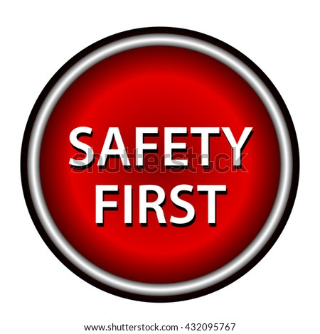 Red round safety first icon with white design on red background - stock vector