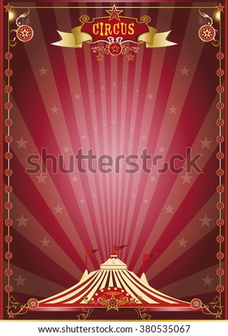 red show circus poster. A circus poster for your circus company. - stock vector