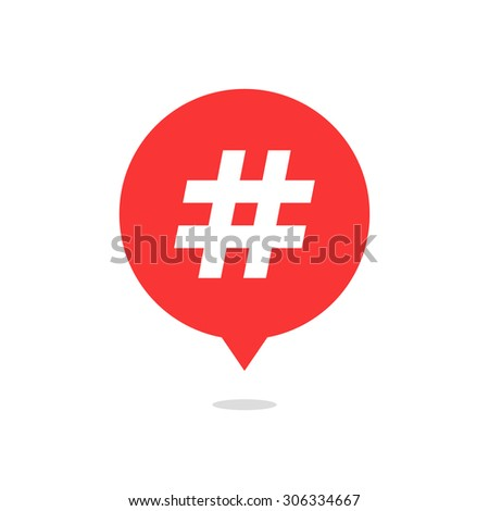 red speech bubble with hash tag and shadow. concept of number sign, social media, micro blogging, pr, popularity. isolated on white background. flat style trend modern logo design vector illustration - stock vector