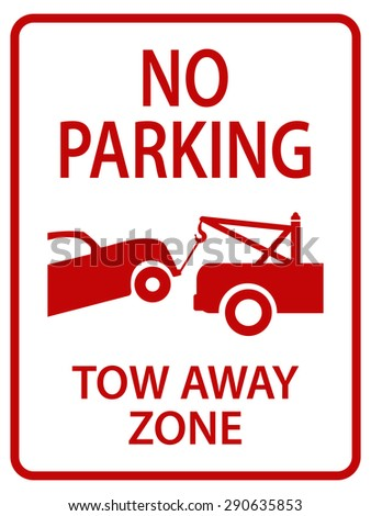 red tow away sign for street - stock vector