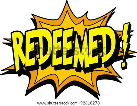 redeemed - stock vector