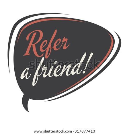 refer a friend retro speech bubble - stock vector