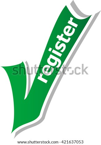 register word on green check mark symbol and icon for approved design concept and web graphic on white background. green check mark. vector check mark button. check mark icon - stock vector