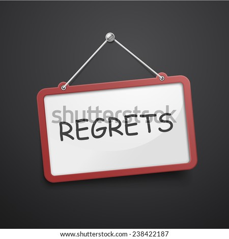 regrets hanging sign isolated on black wall - stock vector