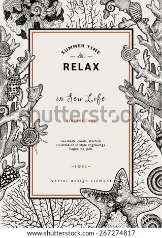 Relax. Summer rest. Vintage card. Frame with seashells, coral and starfish. Black and white vector illustration in style engravings. - stock vector