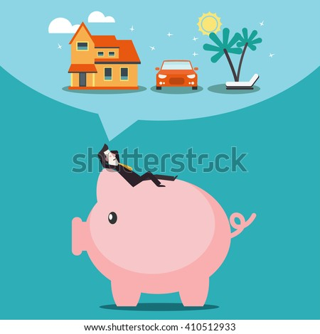 Relaxed, successful, smiling businessman lying on a piggy bank and dreaming about a  house, car and holiday vacation. Saving and investing money. Future financial planning vector concept - stock vector