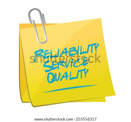 reliability service quality memo illustration design over a white background - stock vector