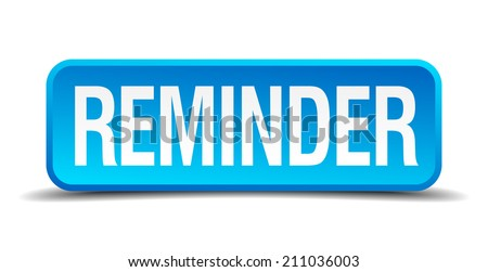 Reminder blue 3d realistic square isolated button - stock vector