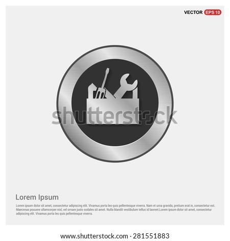 repair Toolbox with Tools icon - abstract logo type icon - Realistic Silver metal button abstract background. Vector illustration - stock vector