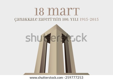 Republic of Turkey National Celebration Card, Background, Canakkale Victory Monument - English: March 18, The 100th Anniversary of Canakkale Victory- Gray Background - stock vector