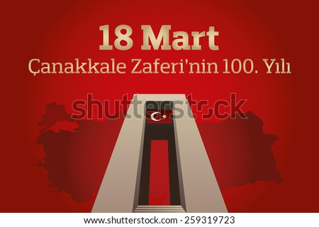 Republic of Turkey National Celebration Card, Background, Turkey Map and Canakkale Victory Monument -English: March 18, The 100th Anniversary of Canakkale Victory- Gray Background - stock vector