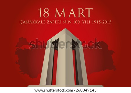 Republic of Turkey National Celebration Card, Background, Turkey Map and Canakkale Victory Monument -English: March 18, The 100th Anniversary of Canakkale Victory- Red Background - stock vector