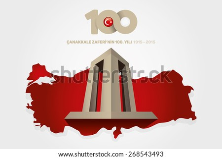 Republic of Turkey National Celebration Card, Background, Turkey Map and Canakkale Victory Monument -English: March 18, The 100th Anniversary of Canakkale Victory- White Background - stock vector