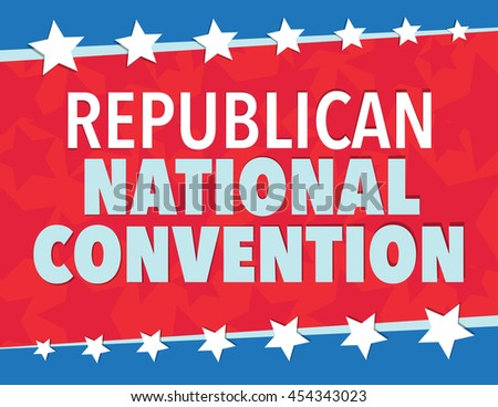 Republican National Convention, red, white, and blue poster with stars - stock vector