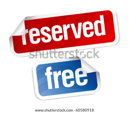 Reserved and free stickers set. - stock vector