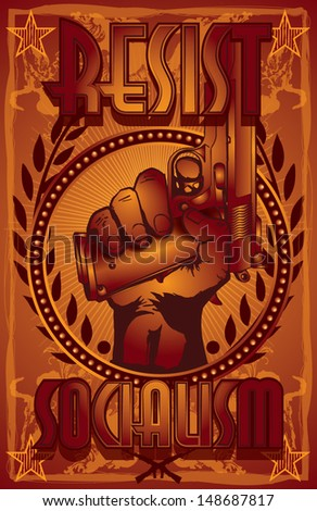 Resist Socialism - stock vector