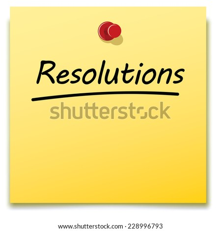 resolutions, yellow paper note pinned to a notice board - stock vector