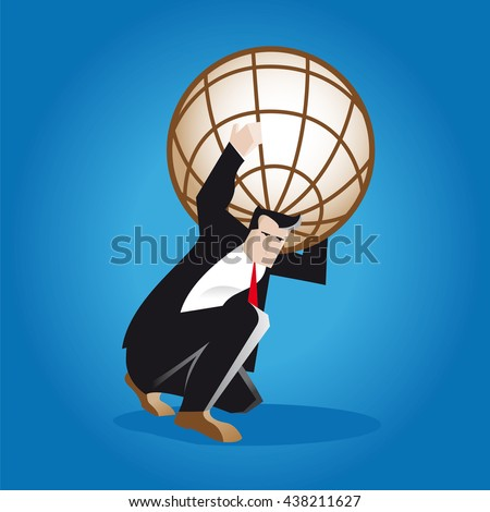 Responsibility. A businessman carries on his back the weight of the entire business world as the titan Atlas in Greek mythology. The brown globe is a metaphor of the world economy and finance. - stock vector