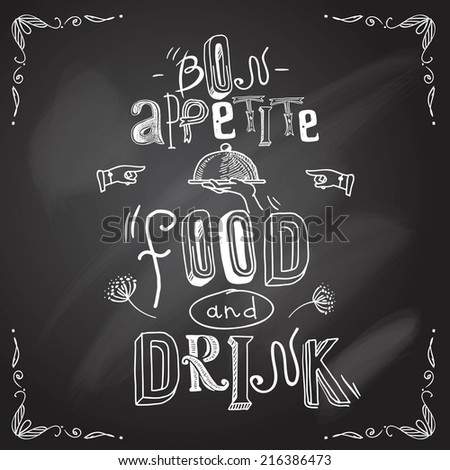 Restaurant bon appetite food and drink chalkboard type background vector illustration - stock vector