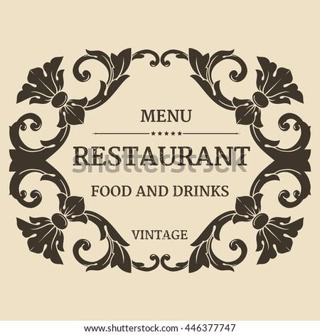 Restaurant label design with old floral frame for vintage menu design - stock vector
