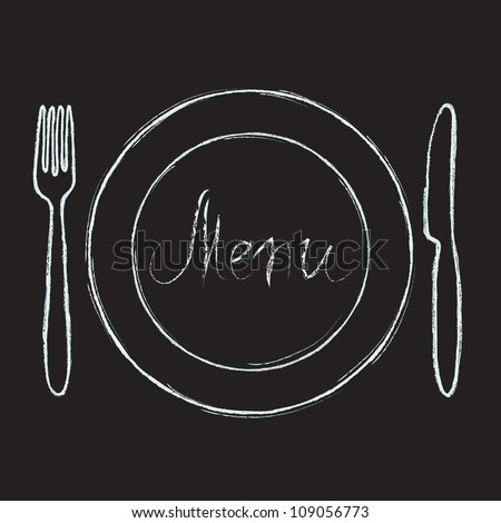 Restaurant menu design. Chalkboard with hand drawn knife, fork, plate and Menu word. Vector illustration. - stock vector