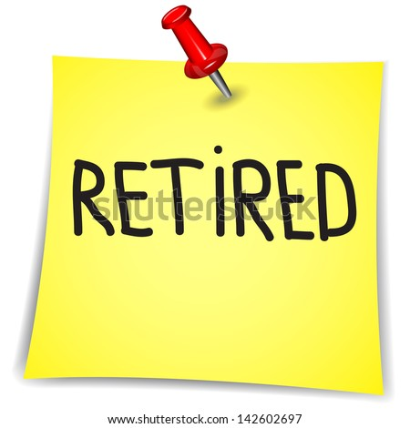 Retired on a Note Paper with pin on white background - stock vector