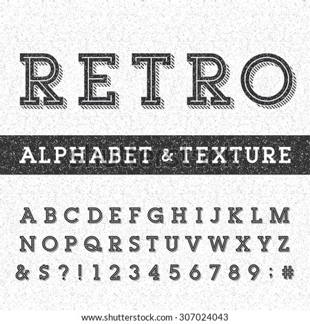 Retro alphabet vector font with distressed overlay texture. Serif type letters, numbers and symbols on a distressed scratched background. Stock vector typography for labels, headlines, posters etc. - stock vector
