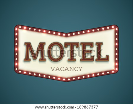 Retro American motel roadsign. Light bulbs on the outer frame. Arrow shape. EPS10 vector image. - stock vector