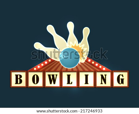 Retro american style bowling marquee. EPS10 vector illustration. - stock vector