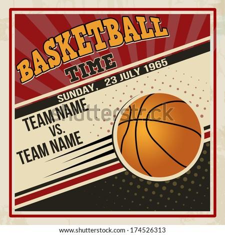 Retro basketball poster design. Vintage grunge sport flyer concept, vector illustration - stock vector
