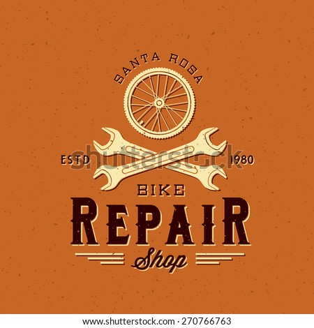 Retro Bicycle Repair Vector Label or Logo Template on Textured Background. Good for Posters, T-shirt Prints etc. - stock vector