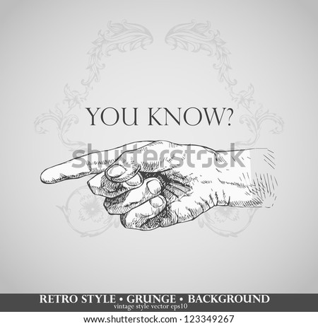 Retro black woodcut print style hand pointing finger at viewer - stock vector