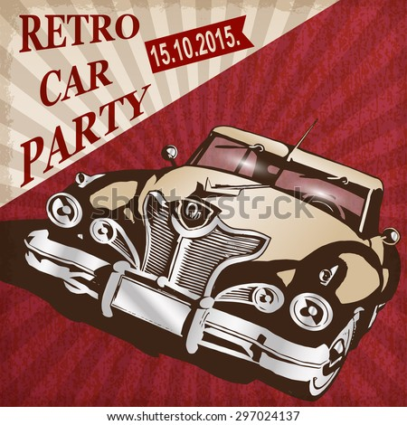 Retro car party poster. - stock vector
