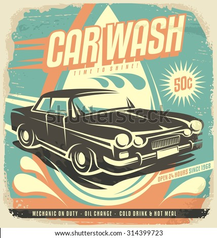 Retro car wash poster design. Vintage classic car illustration template. Creative concept on old paper background. No gradients no effects just fill colors. - stock vector