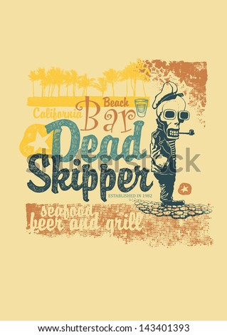 "Retro ""Dead skipper"" design for bar sign board or T-shirt with sailor skeleton smoking pipe, vector illustration, vintage fonts and  textures - stock vector"