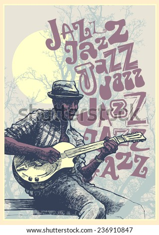 "Retro design ""Jazz, Jazz, Jazz"" with guitarist , silhouettes of big trees, full moon and vintage fonts. vector illustration.  - stock vector"