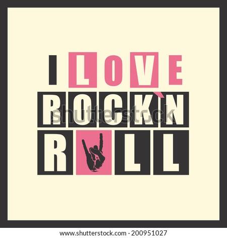 "Retro letters ""I love Rock`n Rock"" in frame. vector illustration - stock vector"