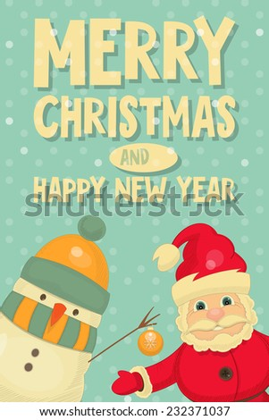 Retro Merry Christmas and New Years Card with Santa Claus and Snowman. Vertical format. Vector illustration. - stock vector