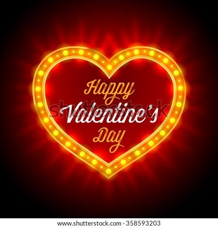 Retro Neon Lights Frame in Heart Shape. Romantic Design for Valentines Day. Vintage inscription Happy Valentines Day. Vector illustration. - stock vector