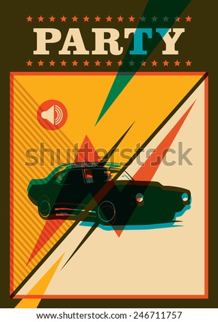 Retro party poster with car. Vector illustration. - stock vector