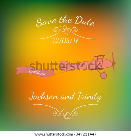 Retro plane with a wedding banner and names over abstract colorful blurred vector background. Element for wedding designs, website, logo, and other. Greeting card template, Save the Date. - stock vector