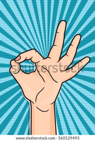Retro pop art poster with OK hand sign. Woman showing OKAY hand gesture, comic style vector illustration. - stock vector